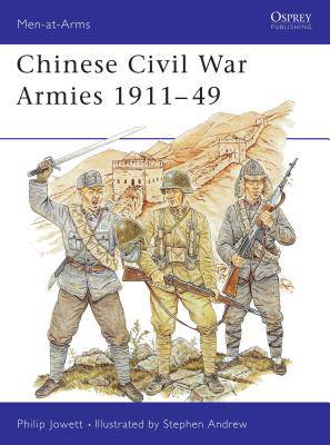 Chinese Civil War Armies, 1911-1949