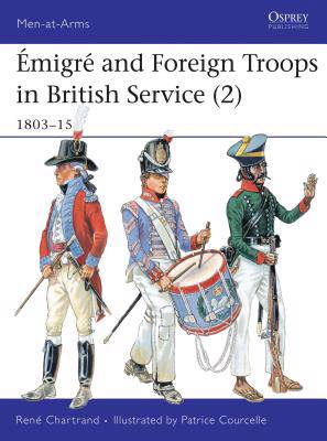 Emigre and Foreign Troops in British Service, 1803-15