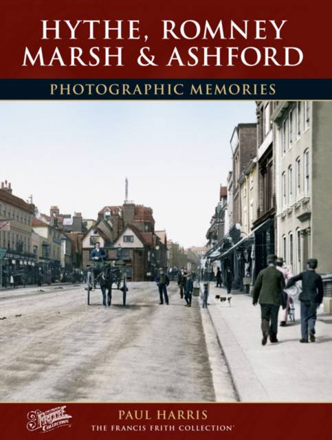 Hythe, Romney Marsh and Ashford