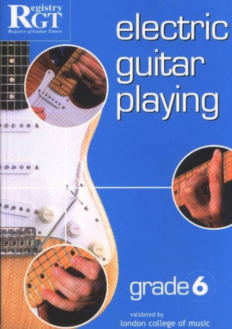 Electric Guitar Playing, Grade 6