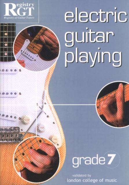 Electric Guitar Playing, Grade 7