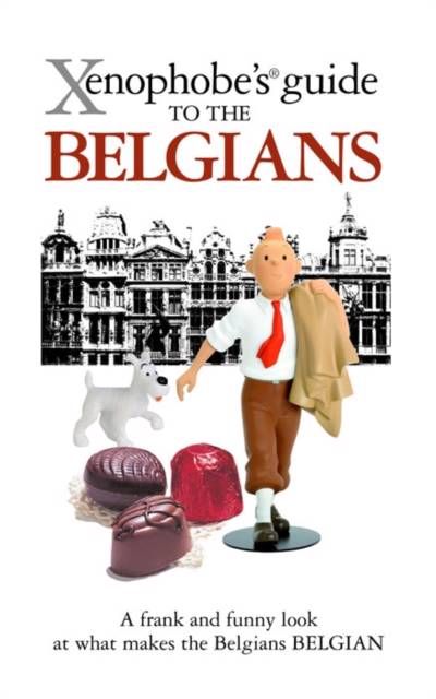 Xenophobe's Guide to the Belgians