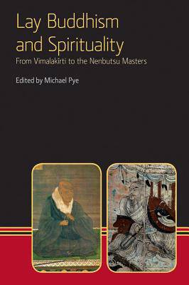 Lay Buddhism and Spirituality