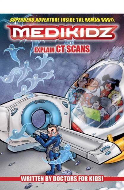 Medikidz Explain CT Scans
