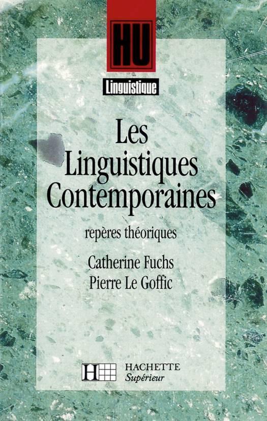 Les Linguistiques contemporaines - Repères théoriques
