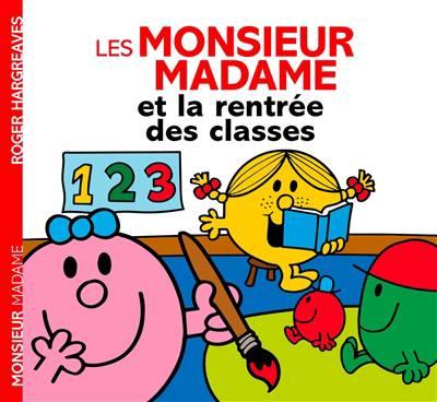 Les Monsieur Madame Et La Rentrée Des Classes (histoire Quotidien)