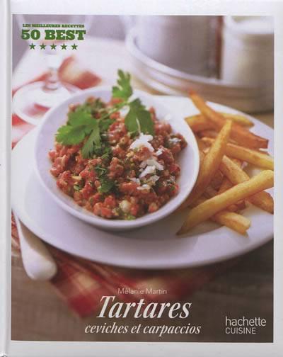 Tartares, Ceviches Et Carpaccios