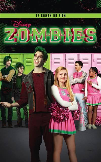Zombies ; Le Roman Du Film