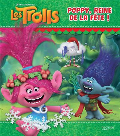 Les Trolls ; Poppy, La Reine De La Fête !