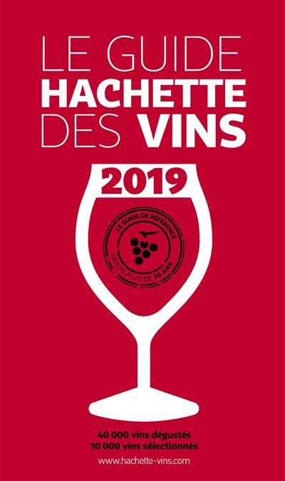 Guide Hachette Des Vins (édition 2019)
