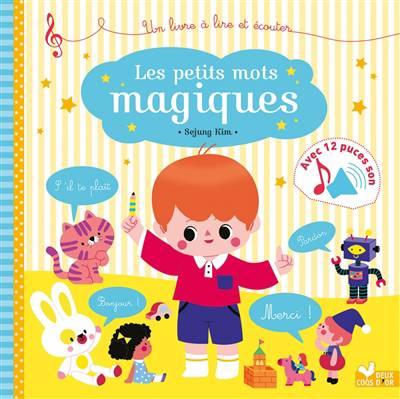 Les Petits Mots Magiques ; Livre Sonore