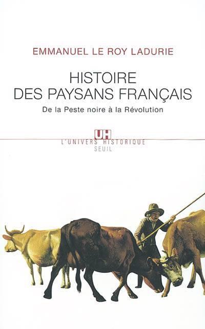 Histoire Des Paysans Francais. De La Peste Noire A La Revolution