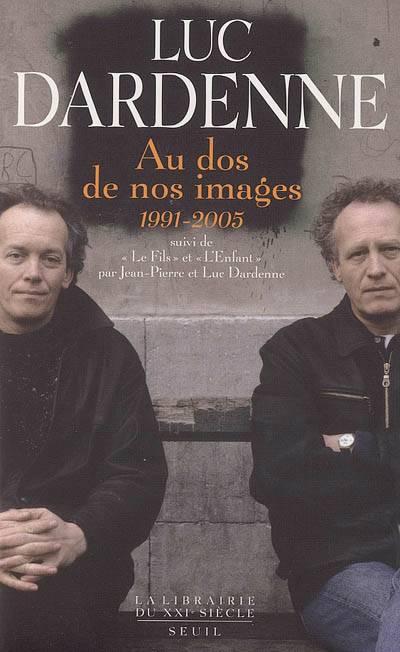 Au Dos De Nos Images (1991-2005)