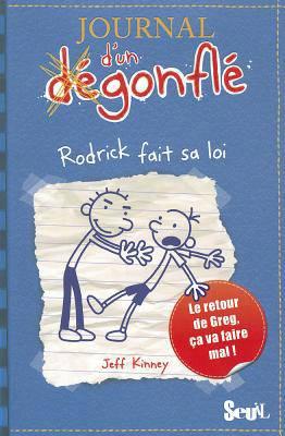 Journal D'un Dégonflé T.2 ; Rodrick Fait Sa Loi