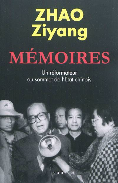 Mémoires ; Un Reformateur Au Sommet De L'etat Chinois