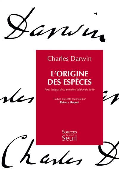 L'origine Des Espèces ; Texte Intégral De La Première édition De 1859