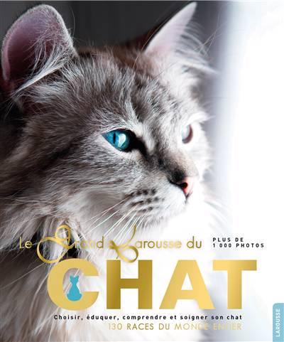Grand Larousse Des Chats