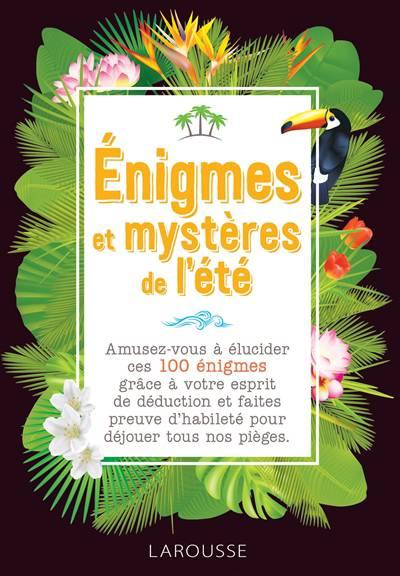 Enigmes Et Mysteres De L'été