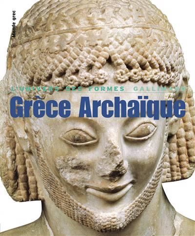 Grèce Archaïque ; 620-480 Avant J.-c.