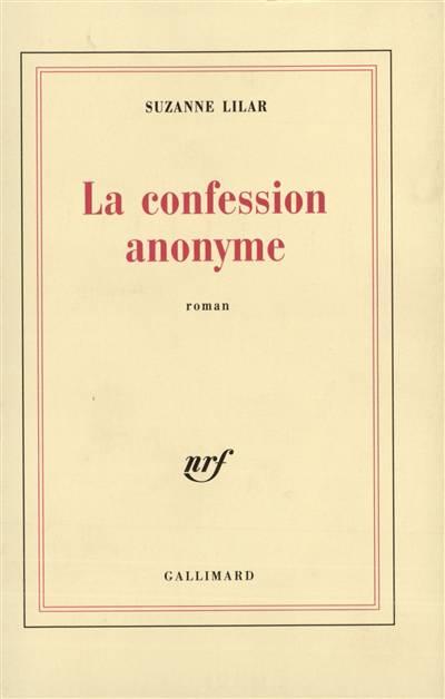 La Confession Anonyme