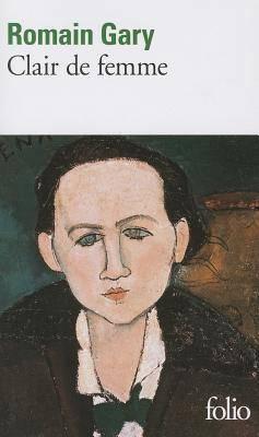 Clair de femme, de Romain Gary