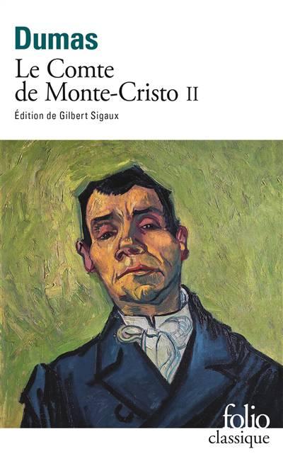 Le Comte De Monte-cristo T.2