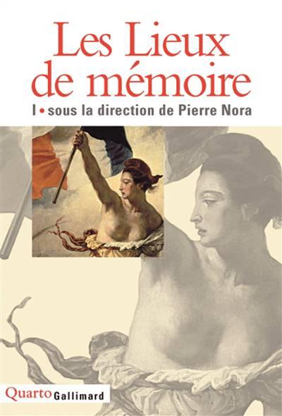 Les Lieux De Mémoire T.1