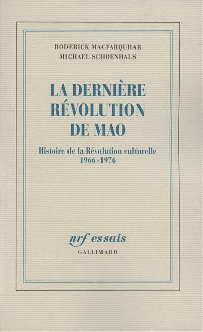 La Dernière Révolution De Mao