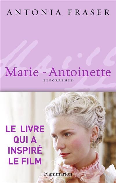 Marie-antoinette - Biographie