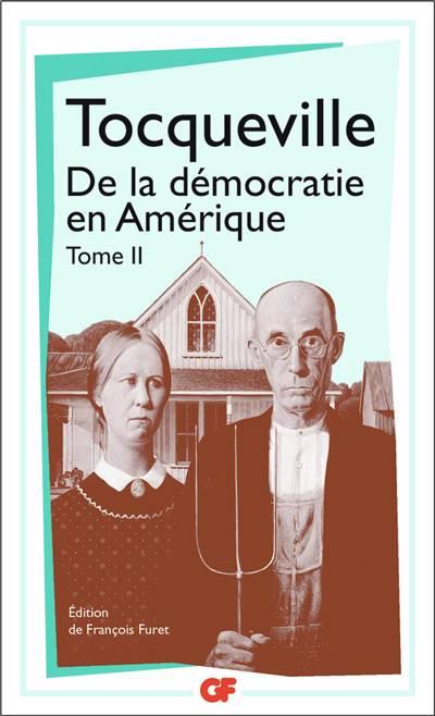 La Démocratie En Amérique T.2