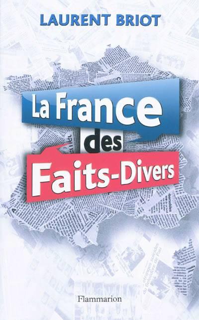 La France Des Faits-divers