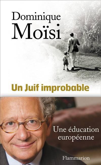 Un Juif Improbable ; Une éducation Européenne