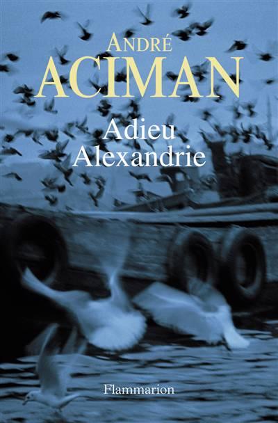 Adieu Alexandre