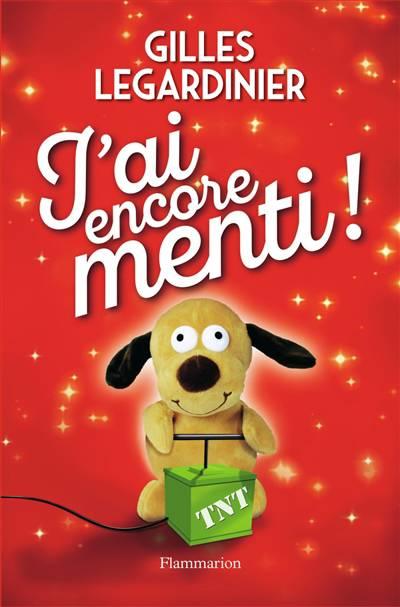 J'ai Encore Menti !