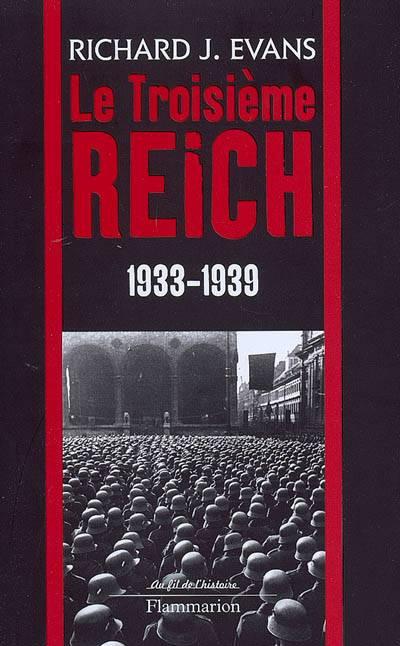 Le Troisième Reich T.2 ; 1933-1939