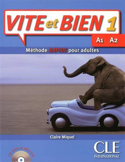 Vite Et Bien T.1 ; A1 A2 ; Méthode Rapide Pour Adultes