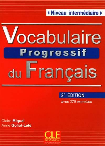 Vocabulaire Progressif Du Français ; Niveau Intermédiaire