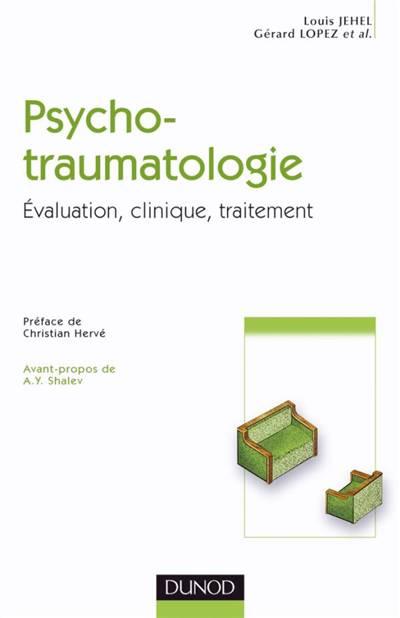 Psychotraumatologie - Evaluation, Clinique, Traitement