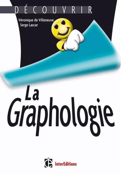 Découvrir La Graphologie