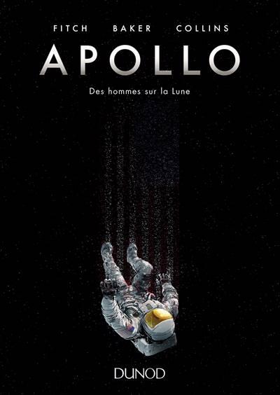 Apollo ; Des Hommes Sur La Lune