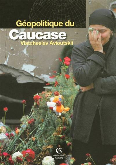 Geopolitique Du Caucase