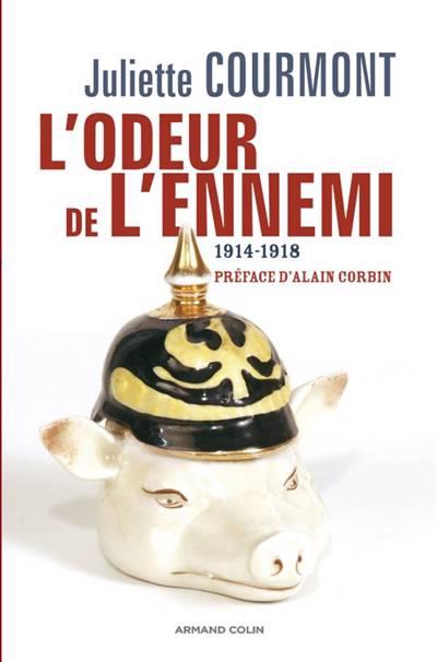 L'odeur De L'ennemi (1914-1918)