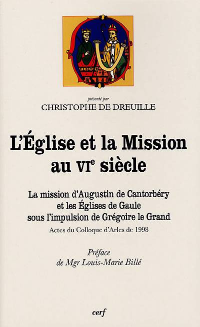 L' Eglise Et La Mission Au Sixieme Siecle