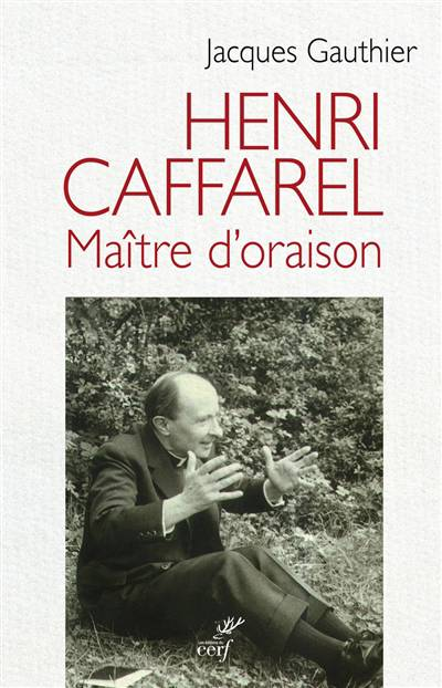 Henri Caffarel ; Maître D'oraison