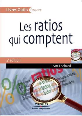 Les Ratios Qui Comptent (2e édition)