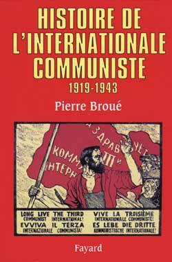 Histoire De L'internationale Communiste ; 1919-1943