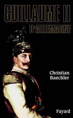 Biographies Historiques - 65 - Guillaume Ii D'allemagne