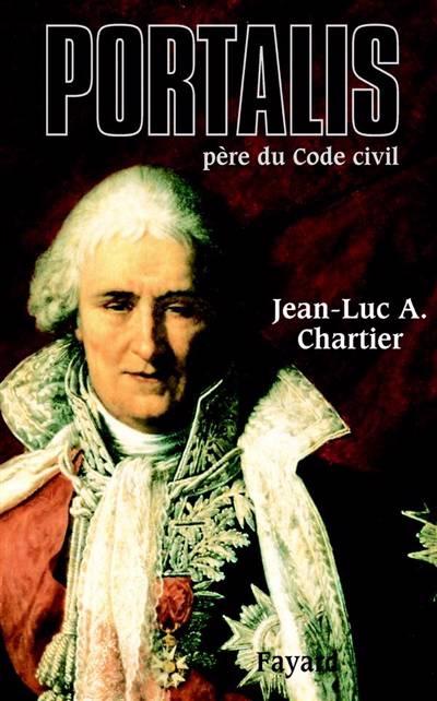Portalis ; Père Du Code Civil
