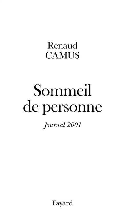 Sommeil De Personne ; Journal 2001