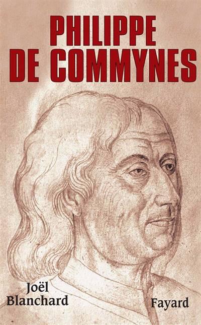 Biographies Historiques - 65 - Philippe De Commynes